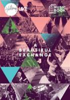 A Beautiful Exchange - Hillsong Live - Paper Musicbook